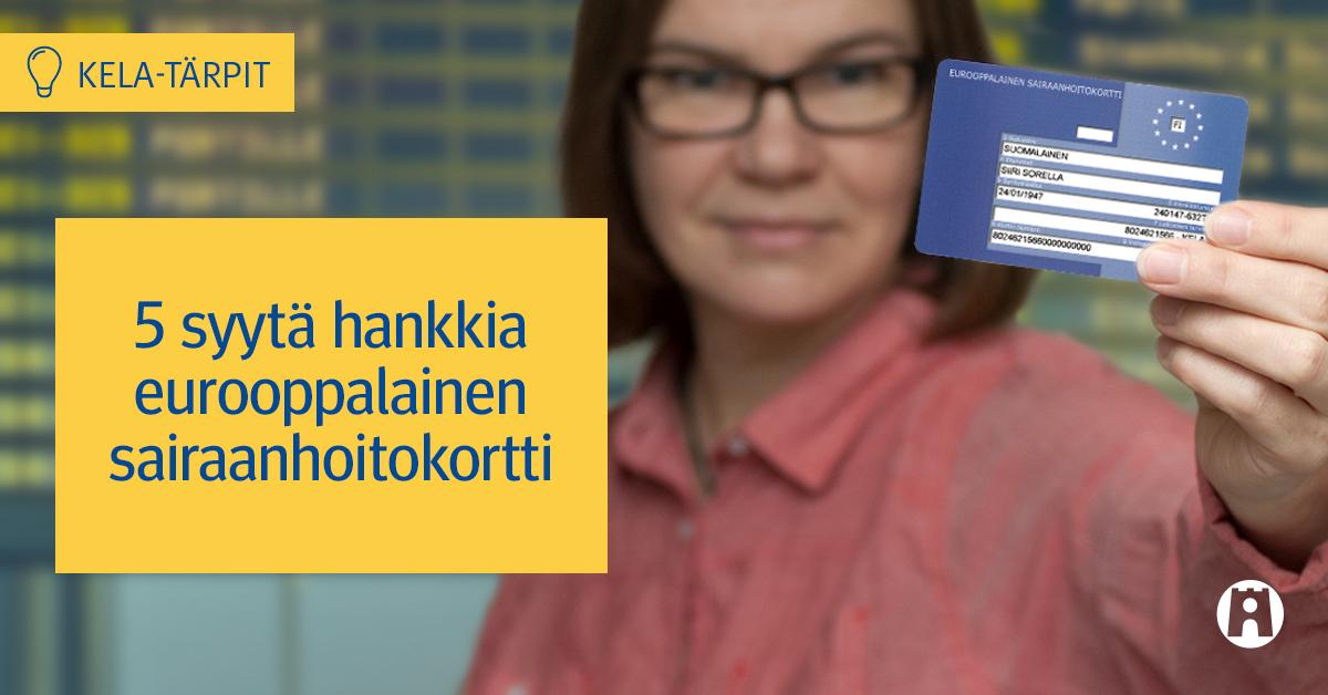 Kela Eurooppalainen Sairasvakuutuskortti